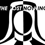 The Post Nothing